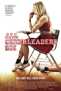 all_cheerleaders_die_2013_film_poster